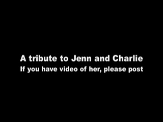 A tribute to Jenn and Charlie